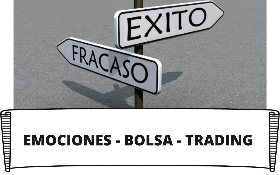 Emociones en la Bolsa y Trading
